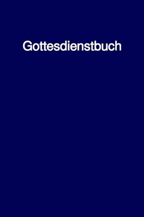 Gottesdienstbuch von Schwab Th.D.,  Bischof Ulrich