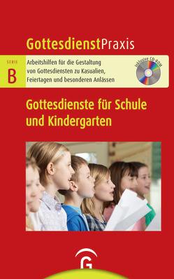 Gottesdienste für Schule und Kita von Schwarz,  Christian