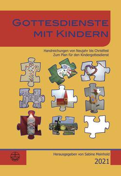 Gottesdienste mit Kindern von de Boor,  Hanna, Guggemos,  Susanne, Meinhold,  Sabine, Sachadae,  Runa