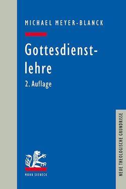 Gottesdienstlehre von Meyer-Blanck,  Michael