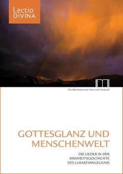 Gottesglanz und Menschenwelt von Eltrop,  Bettina