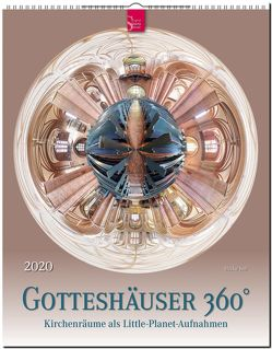 Gotteshäuser 360° – Kirchenräume als Little-Planet-Aufnahmen von Jeß,  Heike
