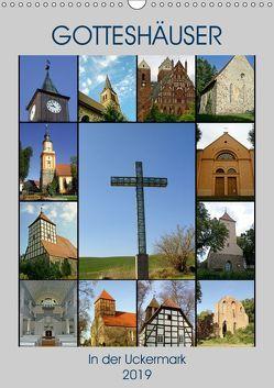 Gotteshäuser in der Uckermark (Wandkalender 2019 DIN A3 hoch) von Mellentin,  Andreas