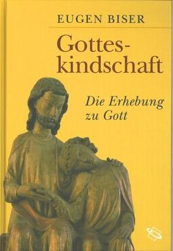 Gotteskindschaft von Biser,  Eugen