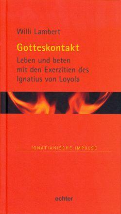 Gotteskontakt von Lambert,  Willi