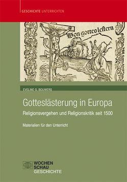 Gotteslästerung in Europa von Bouwers,  Eveline G., Hammami,  Mariam, Katzer,  Carolin, Mehlmer,  Sara, Techet,  Péter