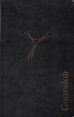 Gotteslob (Großdruckausgabe) von (Erz-)Bischöfe Deutschlands und Österreichs und vom Bischof von Bozen-Brixen
