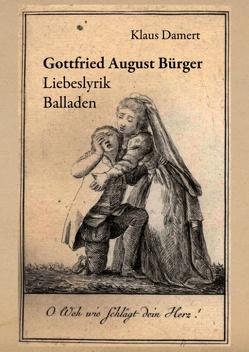 Gottfried August Bürger von Damert,  Klaus
