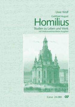 Gottfried August Homilius von Homilius,  Gottfried August, Wolf,  Uwe