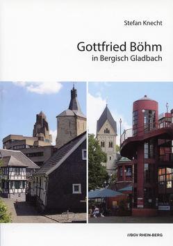 Gottfried Böhm in Bergisch Gladbach von Knecht,  Stefan