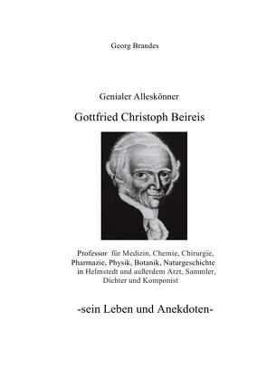 Gottfried Christoph Beireis von Brandes,  Georg