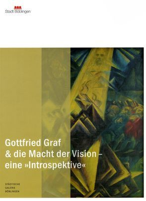 Gottfried Graf & die Macht der Vision – eine >>Introspektive<<