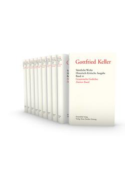 Gottfried Keller, Gesammelte Werke von Amrein,  Ursula, Binder,  Thomas, Grob,  Karl, Morgenthaler,  Walter, Villwock,  Peter