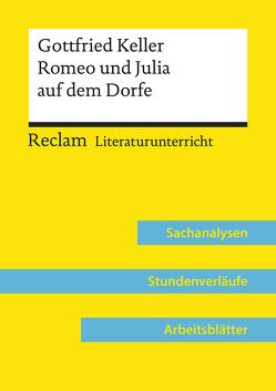 Gottfried Keller: Romeo und Julia auf dem Dorfe (Lehrerband) von Völkl,  Bernd