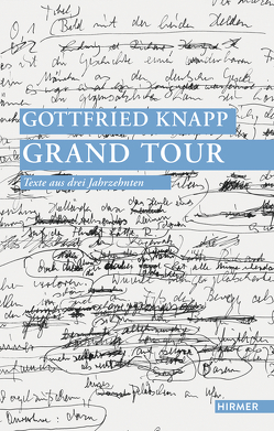 Gottfried Knapp. Grand Tour von Knapp,  Gottfried