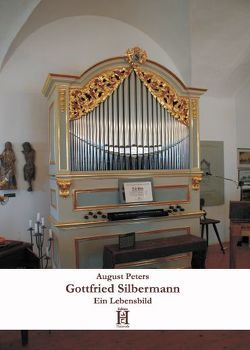 Gottfried Silbermann von Peters,  August