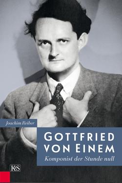 Gottfried von Einem von Reiber,  Joachim