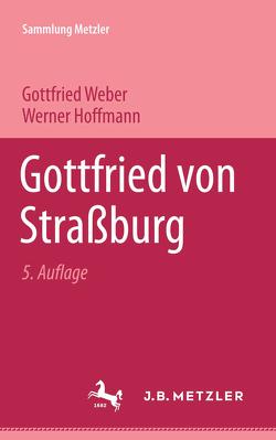 Gottfried von Strassburg von Hoffmann,  Werner, Weber,  Gottfried