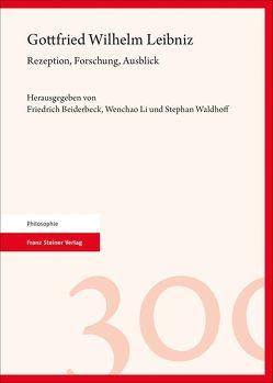 Gottfried Wilhelm Leibniz von Beiderbeck,  Friedrich, Li,  Wenchao, Waldhoff,  Stephan