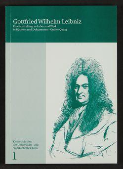 Gottfried Wilhelm Leibniz (1646-1716) von Quarg,  Gunter