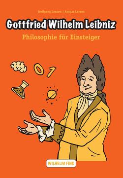 Gottfried Wilhelm Leibniz von Lenzen,  Wolfgang, Lorenz,  Ansgar