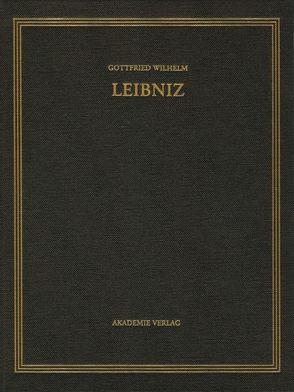 Gottfried Wilhelm Leibniz: Sämtliche Schriften und Briefe. Allgemeiner… / April – Dezember 1702 von Babin,  Malte-Ludolf, van den Heuvel,  Gerd, Widmaier,  Rita