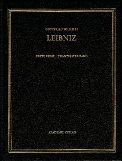Gottfried Wilhelm Leibniz: Sämtliche Schriften und Briefe. Allgemeiner… / Juni 1701-März 1702 von Babin,  Malte-Ludolf, van den Heuvel,  Gerd, Widmaier,  Rita