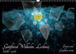 Gottfried Wilhelm Leibniz – Zitate und Grafiken 2019 (Wandkalender 2019 DIN A3 quer) von Schmitt,  Georg