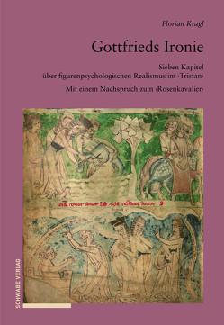 Gottfrieds Ironie von Kragl,  Florian