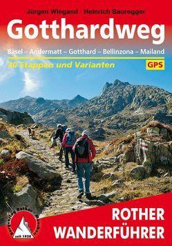Gotthardweg von Bauregger,  Heinrich, Wiegand,  Jürgen