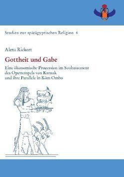 Gottheit und Gabe von Rickert,  Alexa