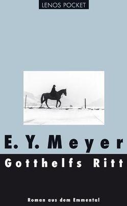 Gotthelfs Ritt von Meyer,  E. Y.