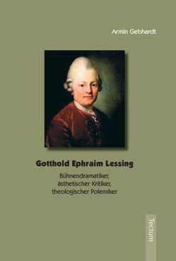 Gotthold Ephraim Lessing von Gebhardt,  Armin
