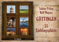 Göttingen – 55 Lieblingsplätze von Prilop,  Sabine