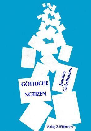 Göttliche Notizen von Giebelhausen,  Joachim