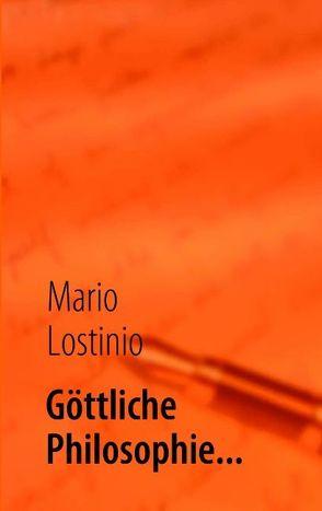 Göttliche Philosophie… von Lostinio,  Mario