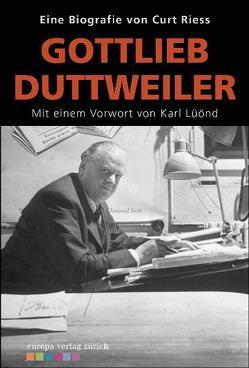 Gottlieb Duttweiler von Lüönd,  Karl, Riess,  Curt
