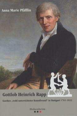 Gottlob Heinrich Rapp von Pfäfflin,  Anna Marie