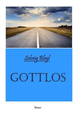 GOTTLOS von Bleyl,  Solveig