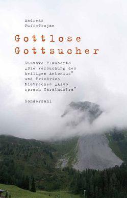 Gottlose Gottsucher von Puff-Trojan,  Andreas