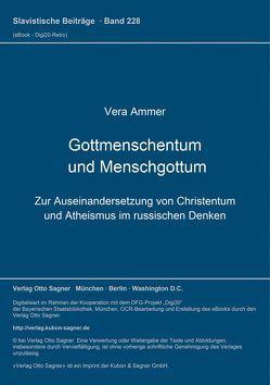 Gottmenschentum und Menschgottum von Ammer,  Vera