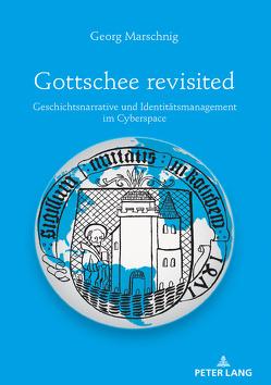 Gottschee revisited von Marschnig,  Georg