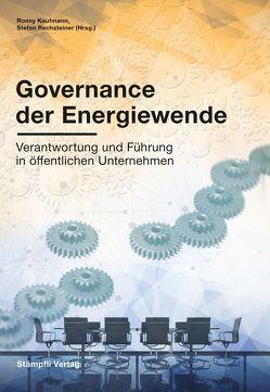 Governance der Energiewende von Kaufmann,  Ronny, Rechsteiner,  Stefan