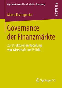 Governance der Finanzmärkte von Jöstingmeier,  Marco