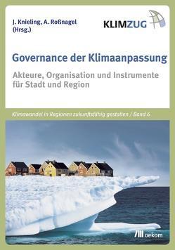 Governance der Klimaanpassung von Knieling,  Jörg, Roßnagel ,  Alexander