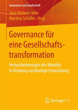 Governance für eine Gesellschaftstransformation von Rückert-John,  Jana, Schäfer,  Martina