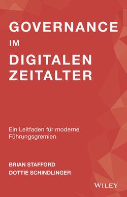 Governance im digitalen Zeitalter von Reit,  Birgit, Schindlinger,  Dottie, Stafford,  Brian