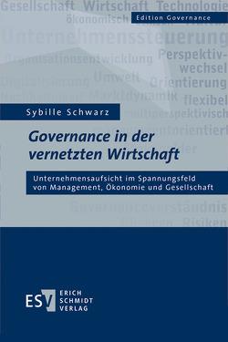 Governance in der vernetzten Wirtschaft von Schwarz,  Sybille