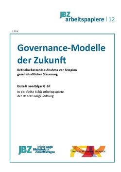 Governance-Modelle der Zukunft von Gröll,  Edgar, Spielmann,  Walter