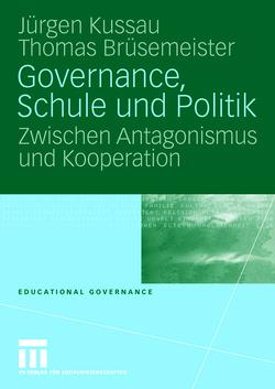Governance, Schule und Politik von Brüsemeister,  Thomas, Kussau,  Jürgen